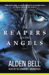 The Reapers Are the Angels (Audio) - Alden Bell, Tai Sammons