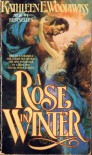 A Rose in Winter - Kathleen E Woodiwiss