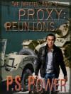 Proxy: Reunions - P.S. Power, Morgan Price
