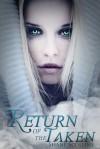 Return of the Taken (Humble Walker #2) - Shane Scollins