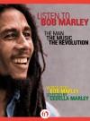 Listen to Bob Marley: The Man, the Music, the Revolution (Kindle AV Edition) - Gerald Hausman, Cedella Marley, Bob Marley