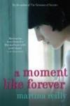 A Moment Like Forever - Martina Reilly