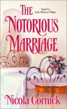 The Notorious Marriage - Nicola Cornick
