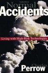 Normal Accidents: Living with High-Risk Technologies - Charles Perrow