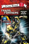 Transformers: Hunt for the Decepticons: Ratchet to the Rescue - Jennifer Frantz, Guido Guidi