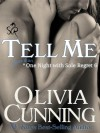 Tell Me (One Night with Sole Regret) - Olivia Cunning