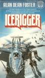Icerigger (Icerigger Trilogy, #1) - Alan Dean Foster