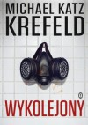 Wykolejony - Michael Katz Krefeld