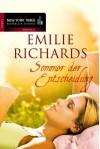 Sommer der Entscheidung - Emilie Richards