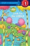 Look for the Lorax - Tish Rabe, Christopher Moroney, Jan Gerardi