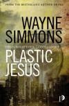 Plastic Jesus - Wayne Simmons