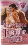 Interlude In Time - Rita Clay Estrada