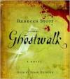 Ghostwalk - Rebecca Stott, Susan Duerden