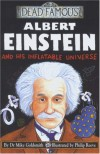 Albert Einstein and His Inflatable Universe - Mike Goldsmith, Philip Reeve