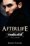 Afterlife (Fall of Angels, #3.5) - Keary Taylor