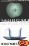 Tratado de culinaria para mujeres tristes - Héctor Abad Faciolince