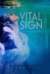 Vital Sign - J.L. Mac