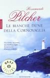 Le bianche dune della cornovaglia - Rosamunde Pilcher, Liliana Schwammenthal