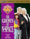 Doctor Who: Ghosts of N-Space. Starring Jon Pertwee (BBC Radio Collection) -