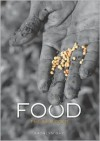 Food: The New Gold (Single Titles) - Kathlyn Gay