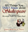 101 Things You Didn't Know About Shakespeare: His Secret Loves! His Artistic Feuds! His Biggest Flops! - Janet Ware,  Al Davis