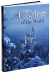 Castles of the World - Gabriele Reina Gianni Guadalupi