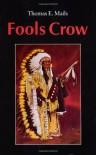 Fools Crow - Thomas E. Mails