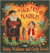 A Sack Full of Feathers - Debby Waldman,  Cindy Revell (Illustrator)