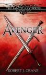 Avenger - Robert J. Crane