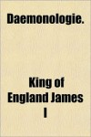 Daemonologie - King James I of England - VI of Scotland
