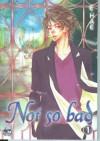 Not So Bad, Vol. 1 - E.Hae