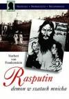 Rasputin, demon w szatach mnicha - Norbert von Frankenstein