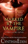 Marked By The Vampire - Cynthia Eden