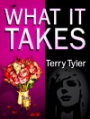 What It Takes - Terry Tyler