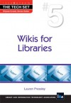 Wikis for Libraries - Lauren Pressley