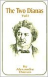 The Two Dianas, Volume 1 - Alexandre Dumas