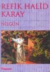 Nilgün - Refik Halid Karay, Ender Karay