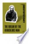 The Dream of the Ridiculous Man - Fyodor Dostoyevsky