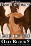 Chip Off the Old Block? - Natasha Duncan-Drake