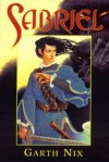 Sabriel (The Old Kingdom Trilogy, #1) - Garth Nix