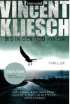 Bis in den Tod hinein: Thriller (German Edition) - Vincent Kliesch