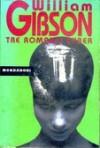 Tre romanzi cyber - William Gibson