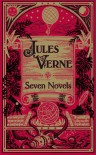 Jules Verne: Seven Novels - Mike Ashley, Jules Verne, William Lackland