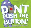 Don't Push the Button - Bill  Cotter
