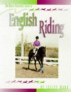 English Riding (Horse Illustrated Guides) - Lesley Ward