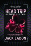 Head Trip - Jack Eadon