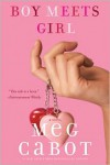 Boy Meets Girl - Meg Cabot