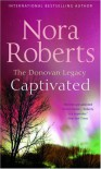 Captivated - Nora Roberts