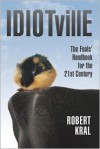 Idiotville - Robert Kral