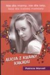 Alicja z Krainy Kakadu - Patricia Marvell